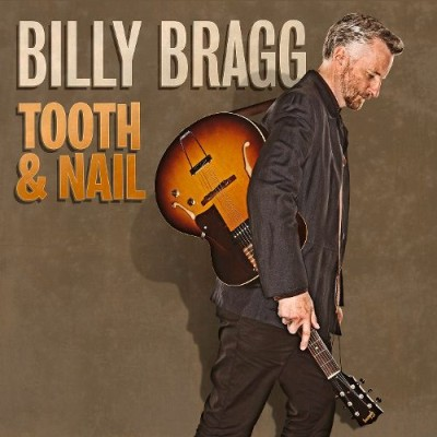Billy Bragg - Tooth & Nail cover art