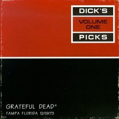 Grateful Dead - Dick's Picks Volume One: Tampa Florida 12/19/73 cover art