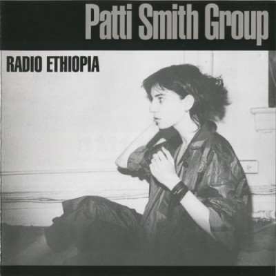 Patti Smith Group - Radio Ethiopia cover art