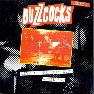 Buzzcocks - Live at the Roxy Club April '77 cover art