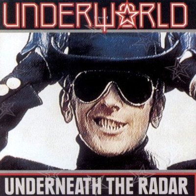 Underworld - Underneath the Radar cover art
