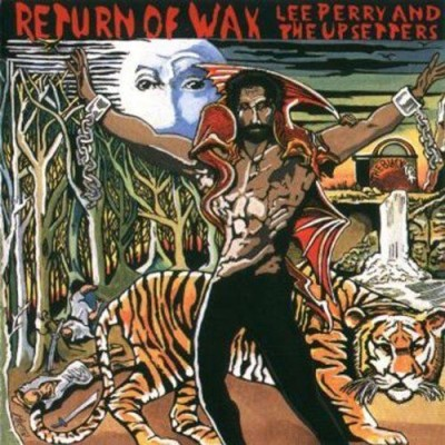 "Lee ""Scratch"" Perry - Return of Wax cover art"