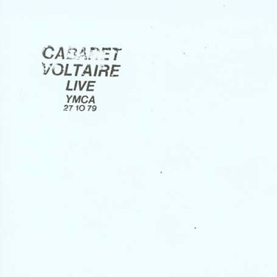 Cabaret Voltaire - Live at the YMCA 27.10.79 cover art