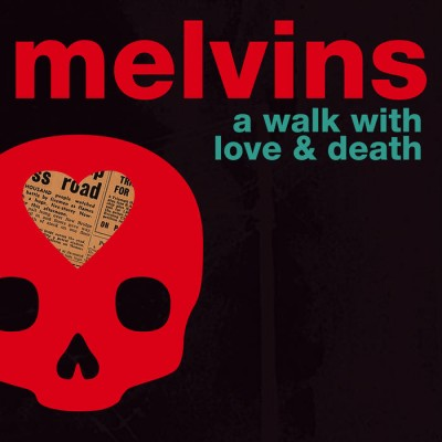 Melvins - A Walk with Love & Death cover art