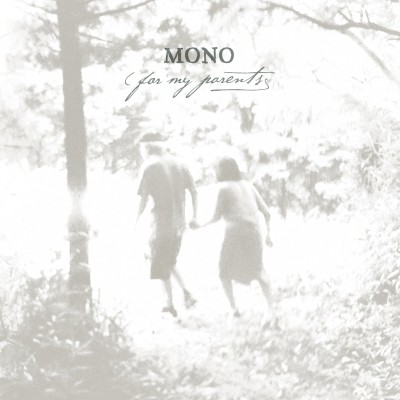Mono - For my parents cover art