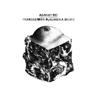 Against Me! - Transgender Dysphoria Blues cover art