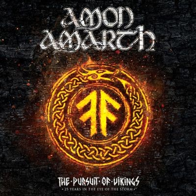 Amon Amarth - The Pursuit of Vikings: 25 Years in the Eye of the Storm cover art
