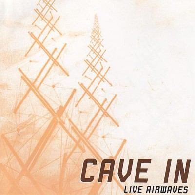Cave In - Live Airwaves cover art