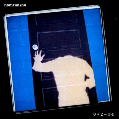 NoMeansNo - 0 + 2 = 1½ cover art