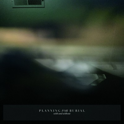 Planning for Burial - With and Without cover art