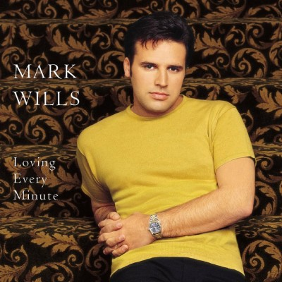 Mark Wills - Loving Every Minute cover art