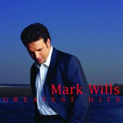 Mark Wills - Greatest Hits cover art