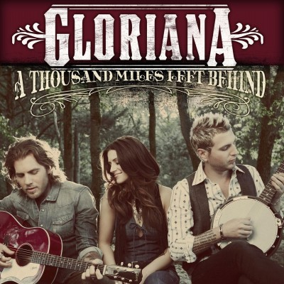 Gloriana - A Thousand Miles Left Behind cover art