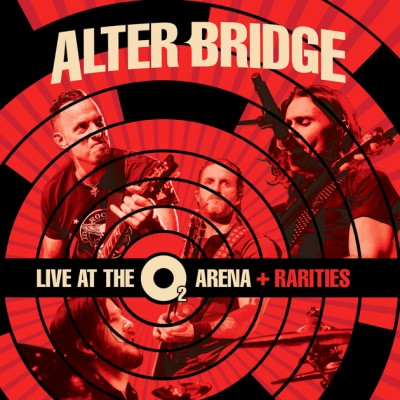 Alter Bridge - Live at the O2 Arena + Rarities cover art