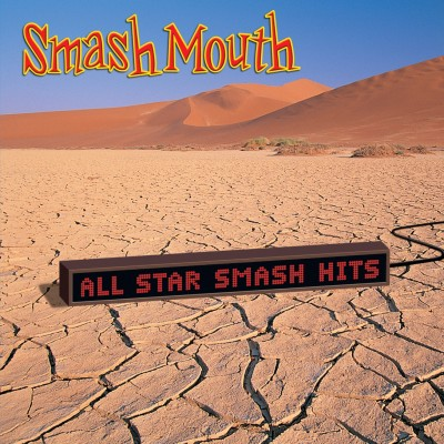 Smash Mouth - All Star Smash Hits cover art