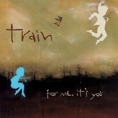 Train - For Me, It's You cover art