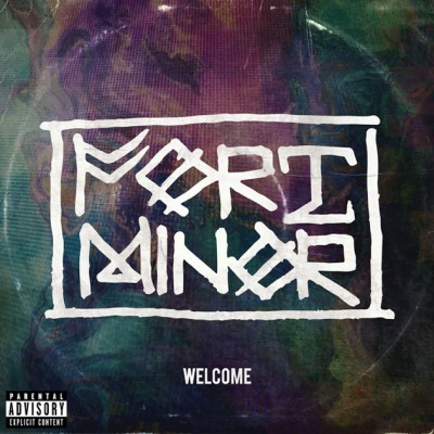 Fort Minor - Welcome cover art