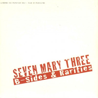 Seven Mary Three - B-Sides & Rarities cover art