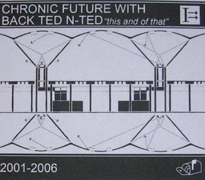 Chronic Future - This and of That cover art