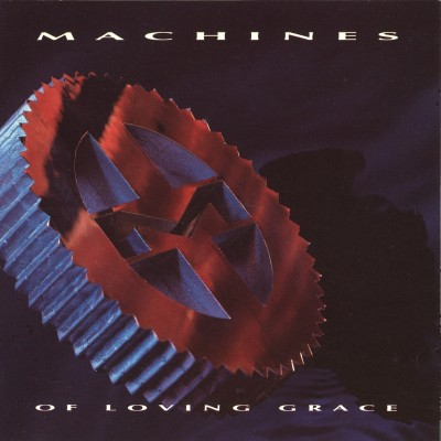 Machines of Loving Grace - Machines of Loving Grace cover art