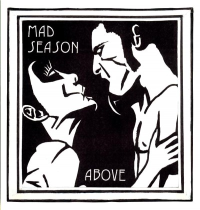 Mad Season - Above cover art