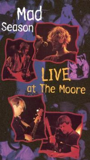 Mad Season - Live at The Moore cover art