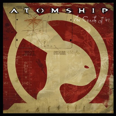 Atomship - The Crash of '47 cover art