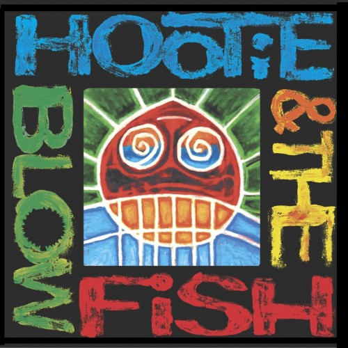 Hootie & the Blowfish - Hootie & the Blowfish cover art