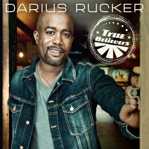 Darius Rucker - True Believers cover art