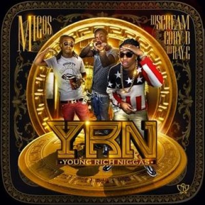 Migos - Y.R.N. (Young Rich Niggas) cover art