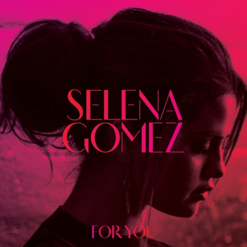 Selena Gomez - For You cover art