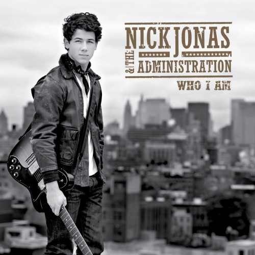 Nick Jonas & the Administration - Who I Am cover art