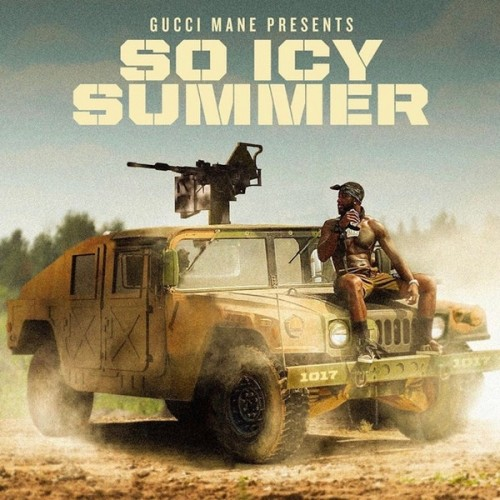 Gucci Mane - Gucci Mane Presents: So Icy Summer