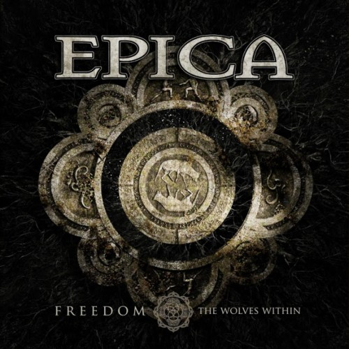 Epica - Freedom (The Wolves Within)