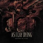 As I Lay Dying - Shaped by Fire