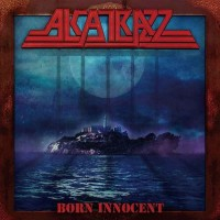 Alcatrazz - Born Innocent